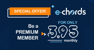 I want to be an E-Chords Premium member